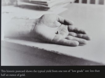 """Typical yield from one ton of """"low grade"""" ore was less than half an ounce of gold."""